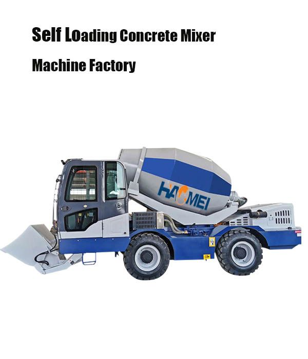 self loading concrete mixer machine factory.jpg